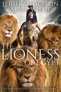 TheLionessofEgypt_ShiftersofAfrica_Book1