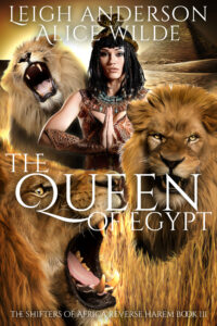 TheQueenofEgypt_ShiftersofAfrica_Book3
